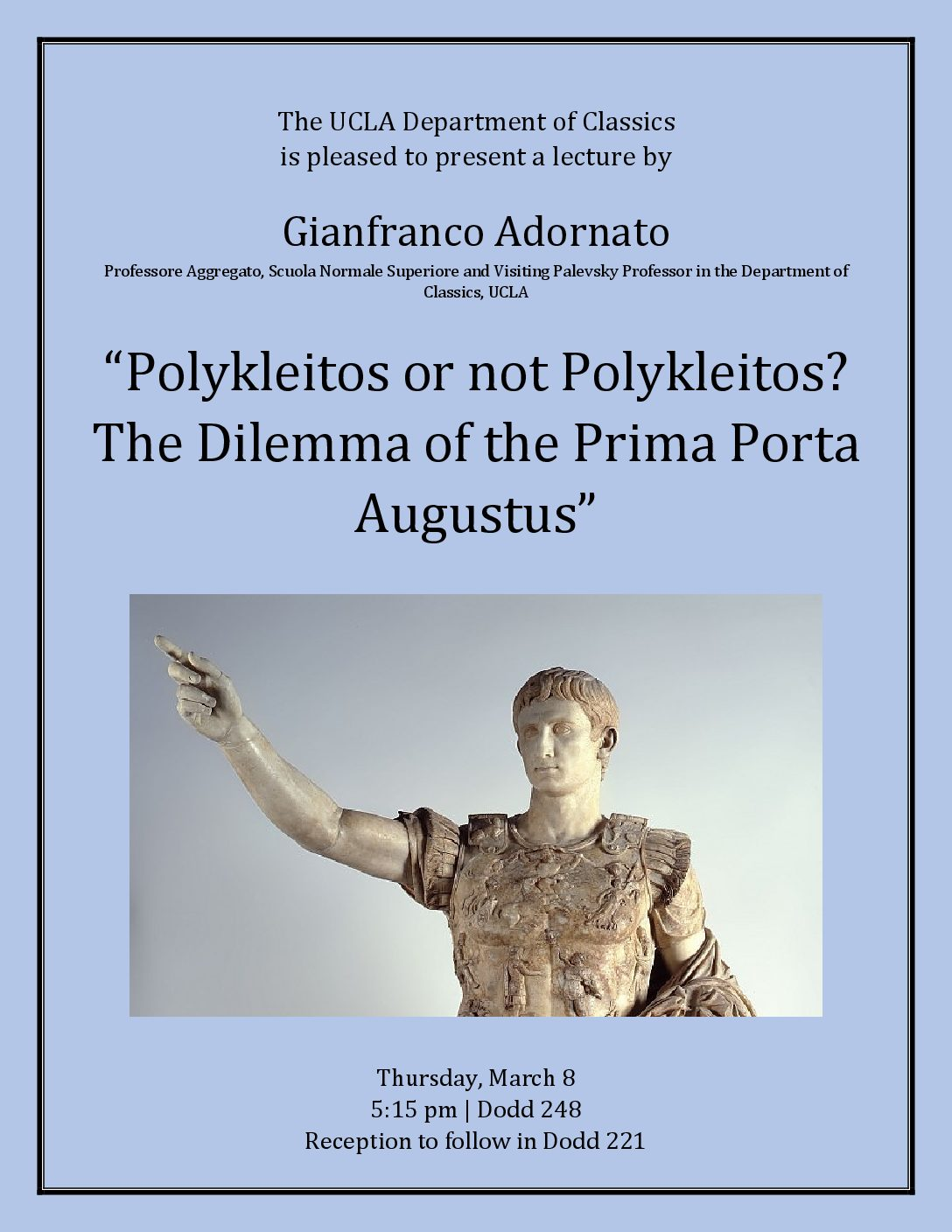 Prof. Adornato, coordinator of the Oltreplinio Project, will take a lecture on the Prima Porta Augustus at UCLA